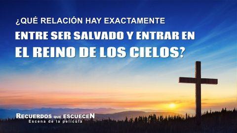 ¿Cómo ser salvo y entrar en el reino de los cielos?