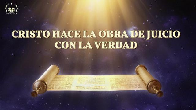 Cristo realiza la obra de juicio con la verdad