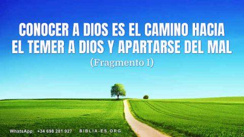 Conocer a Dios es el camino hacia el temer a Dios y apartarse del mal (Fragmento I)