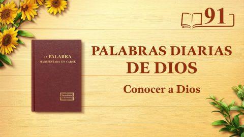 Palabras diarias de Dios | Fragmento 91 |