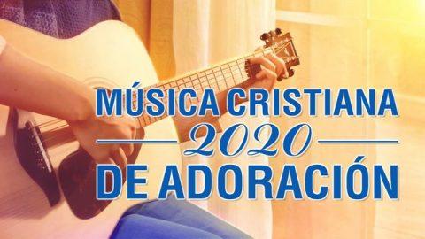 Música cristiana de adoración y alabanza 2020 - Adoración a Dios