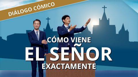 Vídeo cristiano | Cómo viene el Señor exactamente | Diálogo cómico (Español Latino)