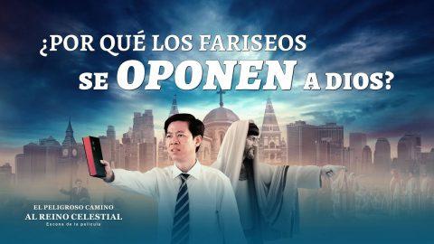 """""""El peligroso camino al reino celestial"""" Escena 5 - ¿Por qué los fariseos se oponen a Dios?"""