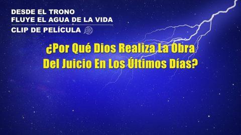 """Película evangélica """"Desde el trono fluye el agua de la vida"""" Escena 4 - ¿Por qué Dios realiza la obra del juicio en los últimos días?"""
