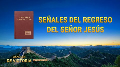 """""""Canción de victoria"""" (IV) - Señales del regreso del Señor Jesús"""